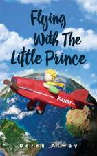 Flying with the Little Prince