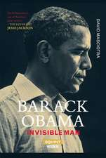 Barack Obama: Invisible Man