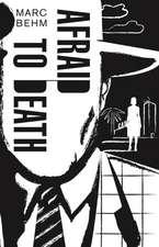 Afraid to Death
