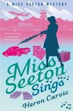 Carvic, H: Miss Seeton Sings