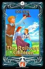 Railway Children - Foxton Readers Level 4 - 1300 Headwords (B1/B2) Graded ELT / ESL / EAL Readers