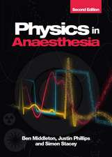 Physics in Anaesthesia, 2nd edition