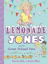 Lemonade Jones and the Great School Fete: Lemonade Jones 2