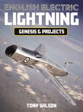 English Electric Lightning Genisis and Projects