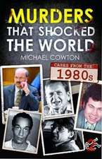 Murders that shocked the World