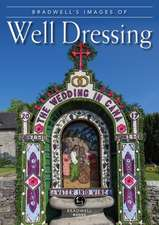 Bradwell's Images of Well Dressing