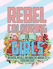 Rebel Colouring for Girls