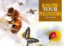 Know Your Pollinators