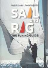 Sail and Rig – The Tuning Guide