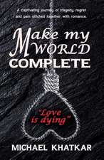 MAKE MY WORLD COMPLETE