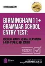 Birmingham 11+ Grammar School Entry Test: English, Maths, Verbal Reasoning & Non-Verbal Reasoning