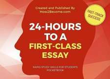 24-HOURS TO A FIRST-CLASS ESSAY Pocketbook