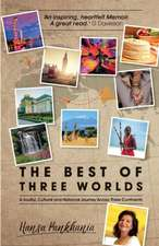 The Best of Three Worlds
