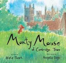 Monty Mouse Of Cambridge Town