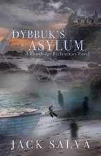 DYBBUKS ASYLUM