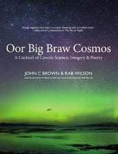 Wilson, R: Oor Big Braw Cosmos