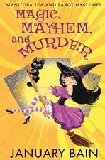 Magic, Mayhem & Murder