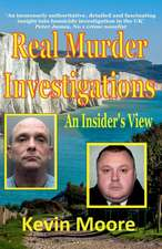 Real Murder Investigations: An Insider's View