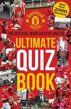 Manchester United: The Ultimate Quiz Book