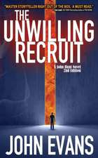 The Unwilling Recruit