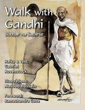 Walk with Gandhi