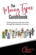 The 'Money Types' Guidebook