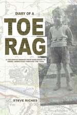 Diary of a Toe Rag
