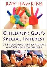 Children:  God's Special Interest