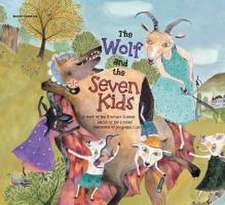 Grimm Brothers: The Wolf and the Seven Kids