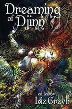 Dreaming of Djinn