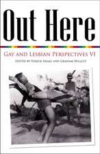 Out Here: Gay & Lesbian Perspectives VI