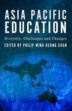 Asia Pacific Education: Diversity, Challenges & Changes