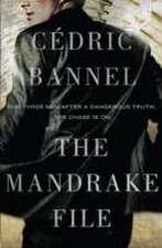 Bannel, C: The Mandrake File