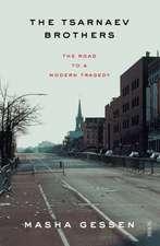 Gessen, M: The Tsarnaev Brothers