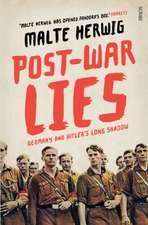 Herwig, M: Post-War Lies