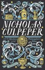 Nicholas Culpeper and the Mystery of the Philosopher's Stone