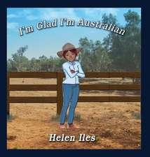 I'm Glad I'm Australian
