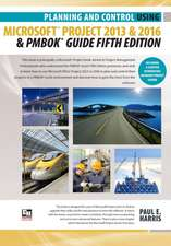 Planning and Control Using Microsoft Project 2013 or 2016 and Pmbok Guide Fifth Edition:  Professional Client & Optional Client