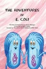 The Adventures of E. Coli