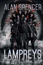 Lampreys:  Zombie Rules Book 2
