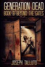 Generation Dead Book 3