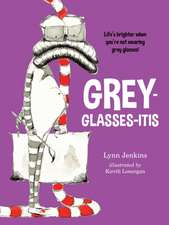 Grey-glasses-itis