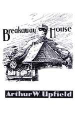 Breakaway House