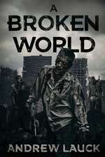 A Broken World