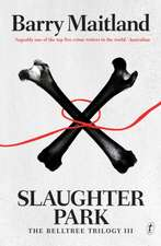 Slaughter Park: The Belltree Trilogy III