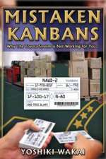 Mistaken Kanbans  - Why the Toyota System is Not Working for You