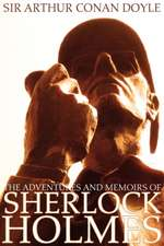 The Adventures and Memoirs of Sherlock Holmes (Illustrated) (Engage Books)