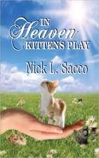In Heaven Kittens Play