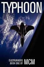 Typhoon:  Dustrunners Book One