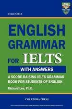 Columbia English Grammar for Ielts:  An Epic Fantasy Novella